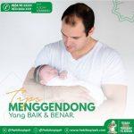 Cara Menggendong Bayi baru lahir